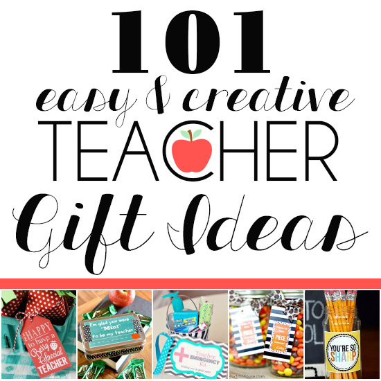 101 Easy Teacher Gift Ideas