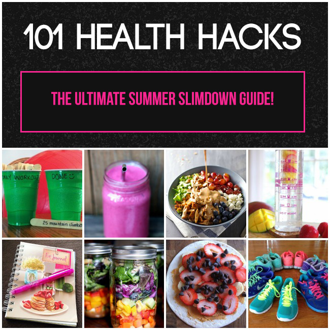 101 Health Hacks- a Summer Slimdown Guide
