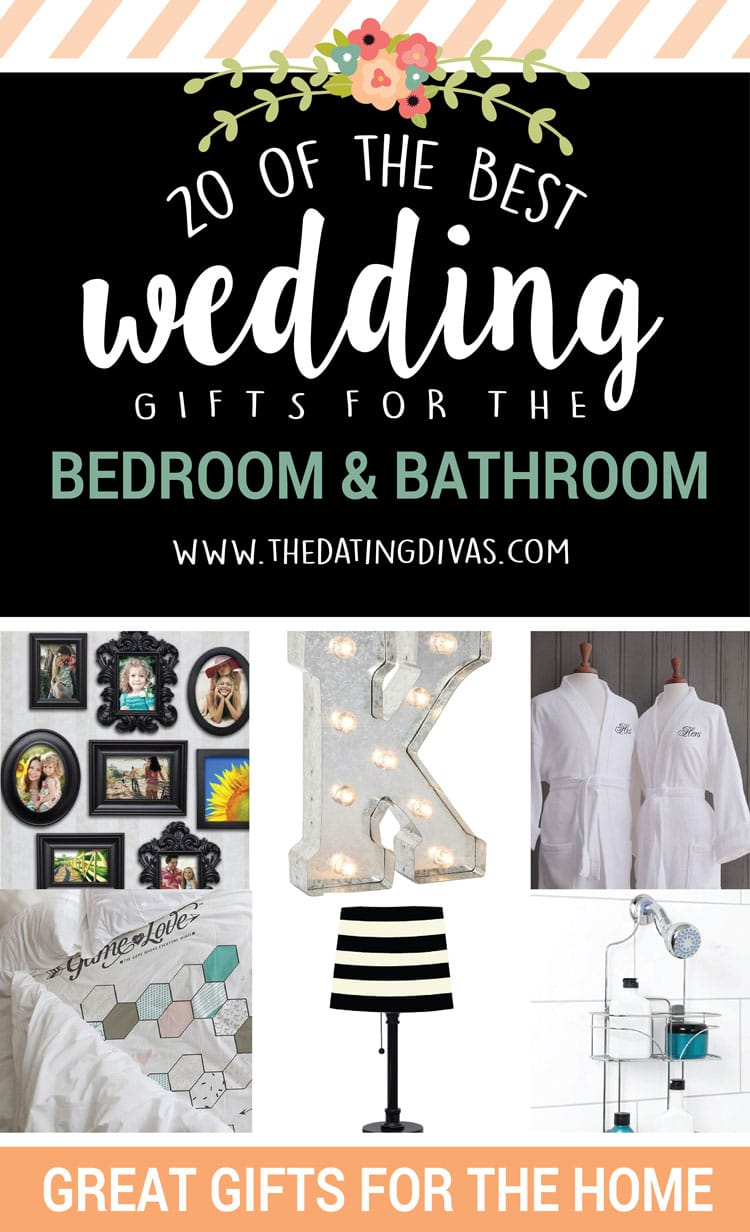20 of the BEST wedding gifts for the bedroom and bath!
