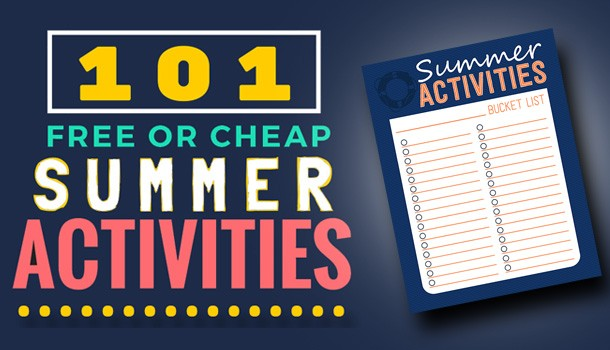 101 Free or Cheap Summer Activities