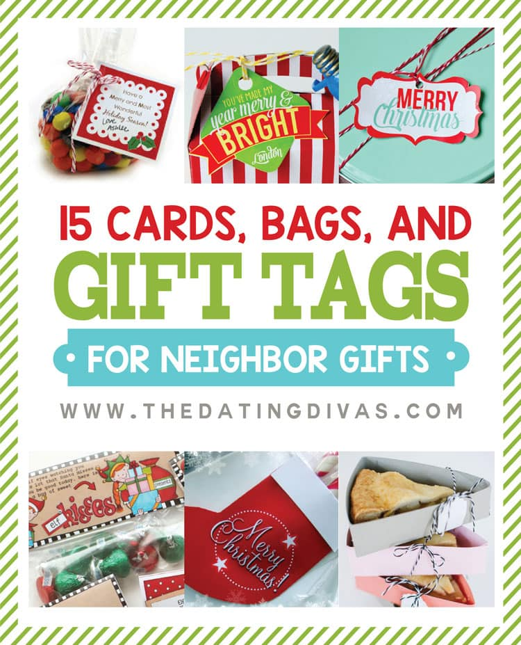 15 Tags, Bags, and Cards for Neighbor Gifts