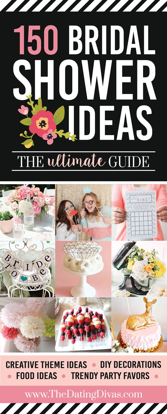 HUGE list of only the BEST bridal shower ideas! From bridal shower themes, fun bridal shower games, bridal shower decoration ideas, and more! #TheDatingDivas #BridalShowerIdeas #BridalShowerGames