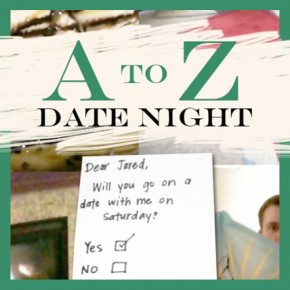 Kindergarten A to Z Themed date night.