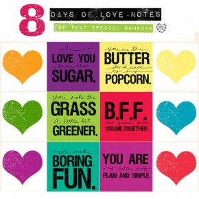 Printable love notes 8 Days of Love.
