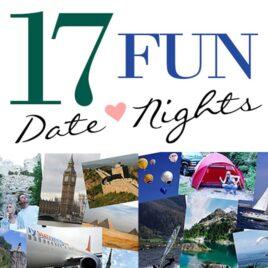 17 Fun and creative date night ideas.