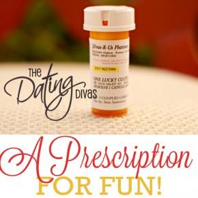 Prescription For Fun!