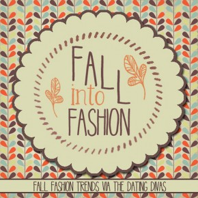 Fall into Fashion!