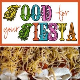It's a Mexican Fiesta! Yummy recipes you will love.