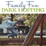 Family Fun: Park Hopping