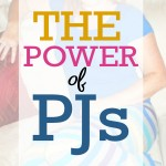 More Than Just PJs