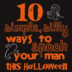 Spooky fun ideas to scare your spouse!