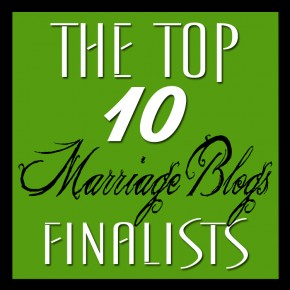 Top 10 Marriage Blog finalists!