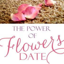 The power of flowers - a romance idea for her.