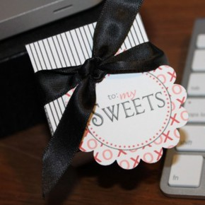 "Valentine's Day Sweets for my ""Sweets"" printable treat idea"