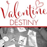Choose Your Valentine Destiny