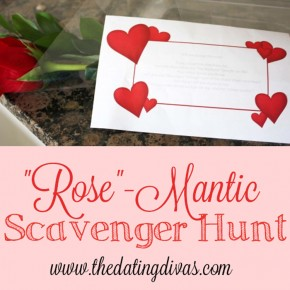 """Rose""-mantic Scavenger Hunt date night idea."