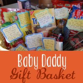 """The Crafting Chicks feature this darling """"Baby Daddy"""" gift basket idea."""