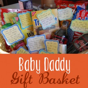 "The Crafting Chicks feature this darling ""Baby Daddy"" gift basket idea."