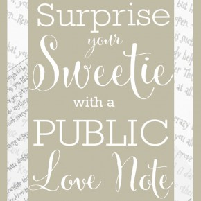 Surprise your spouse with this public love note idea!