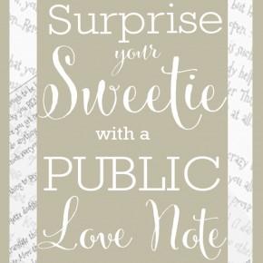 Surprise your spouse with this public love note idea!