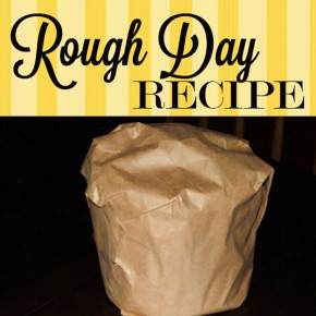 Rough day recipe for your spouse.