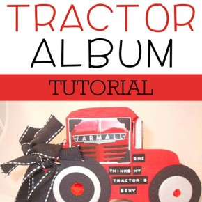 Tractor Album scrapbook tutorial.