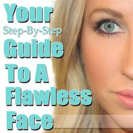 Your guide to a flawless face.