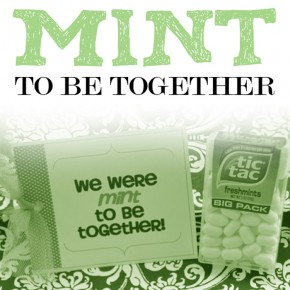 Mint to be Together, a quick and easy romance idea.