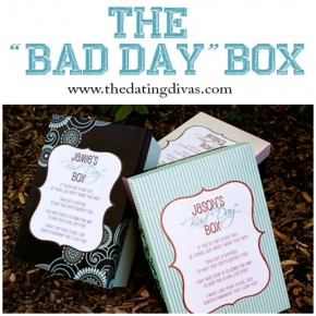 "The ""Bad Day"" Box printable gift idea for your spouse."