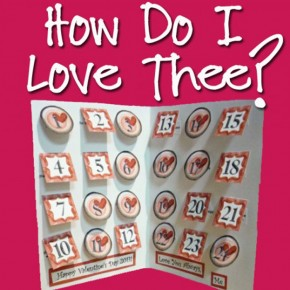 How Do I Love Thee? A Valentine's Day printable card.