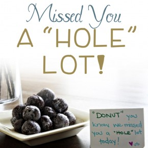 "I Missed You a ""HOLE"" Lot romance idea."