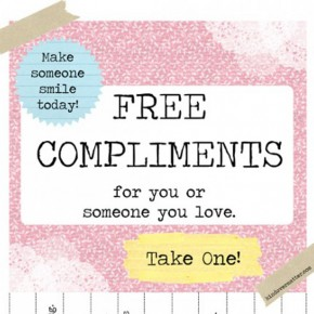 Free printable compliments take one.