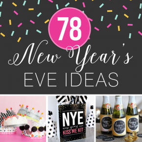 78 New Year's Eve Ideas