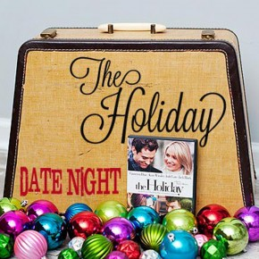 """""""The Holiday"""" movie date night."""