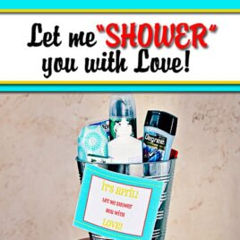 """Let me """"shower"""" you with Love gift idea for him or her."""