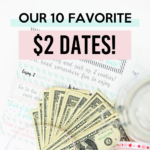 Our 10 Favorite $2 Dates!