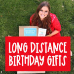 Long Distance Birthday Gifts