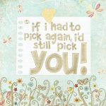 I Would Still Pick You