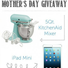 Mother's Day Pick Your Prize Giveaway