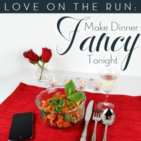 make-dinner-fancy-tonight