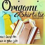 Origami Shirt & Tie Tutorial
