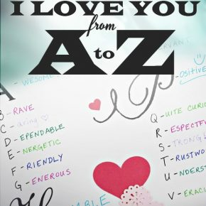 tell-him-i-love-you-from-a-to-z