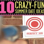 10 Crazy-Fun Summer Date Ideas