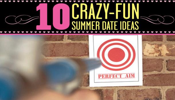 Crazy date ideas