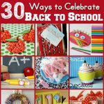 30+ Ways to Celebrate Back to School With Your Family