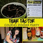 Fear Factor Couples Dinner Party