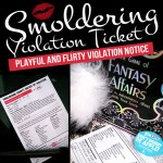 Smoldering Violation Ticket