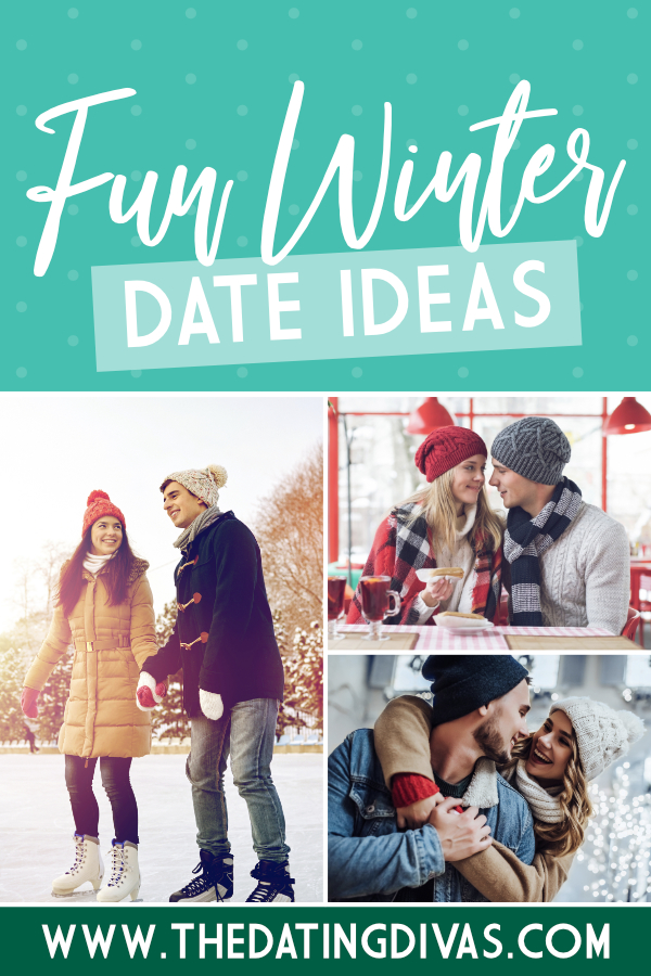 Winter Dates for Couples #WinterDateIdeas #TheDatingDivas