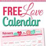 Free February LOVE Calendar