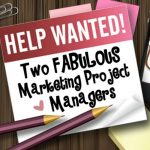 We're Hiring Two Marketing Project Managers!